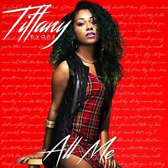 All Me - Tiffany Evans