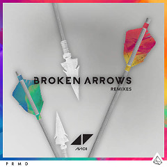 Broken Arrows (Remixes) (EP) - Avicii