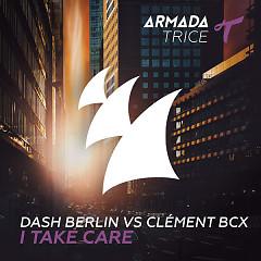 I Take Care (Single) - Dash Berlin,Clément Bcx