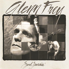 Soul Searchin' - Glenn Frey