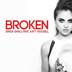 Broken - Xenia Ghali