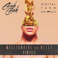 Millionaire (Remixes) - Cash Cash