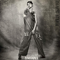Needed Me (Dance Remix) (EP) - Rihanna