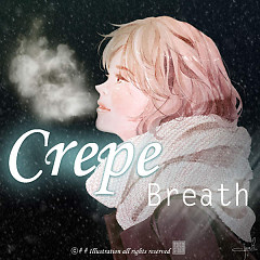 Breath - CREPE