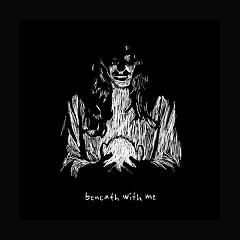 Beneath With Me (Single)