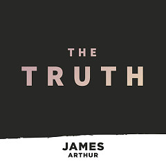 The Truth (Single) - James Arthur