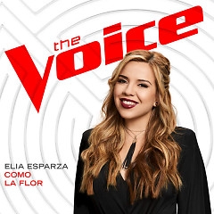 Como La Flor (The Voice Performance) (Single)