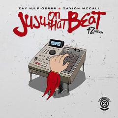 Juju On That Beat (TZ Anthem) (Single)