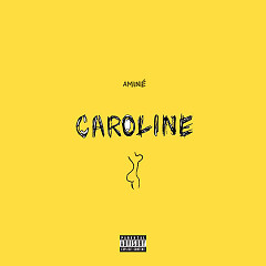 Caroline (Single) - Aminé
