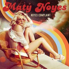 Noyes Complaint (EP) - Maty Noyes