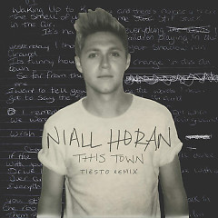 This Town (Tiësto Remix) (Single) - Niall Horan