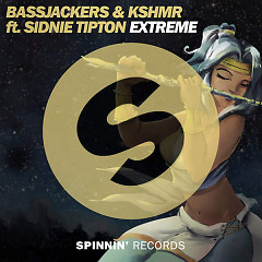 Extreme (Single) - Bassjackers, KSHMR, Sidnie Tipton