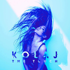 The Touch (Single) - KOLAJ