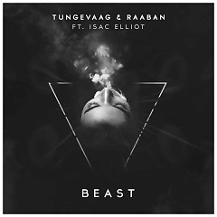 Beast (Single) - Tungevaag & Raaban, Isac Elliot