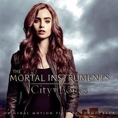 The Mortal Instruments: City Of Bones OST