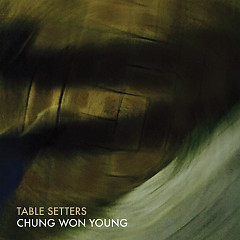 Table Setters (Single) - Chung Won Young