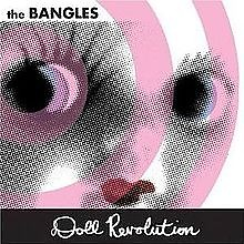 Doll Revolution - The Bangles