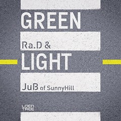 Green Light - Ra.D,Sunny Hill