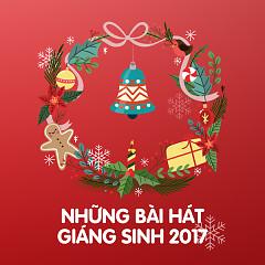 Những Bài Hát Giáng Sinh 2017 - Various Artists