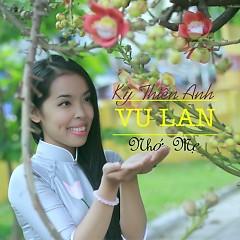 Album Vu Lan Nhớ Mẹ (Single) - Kỳ Thiên Anh