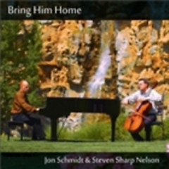 Bring Him Home - Jon Schmidt,Steven Sharp Nelson