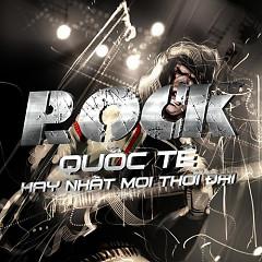 Album Tuyển Tập Những Bài Nhạc Rock Quốc Tế Hay Nhất Mọi Thời Đại - Various Artists