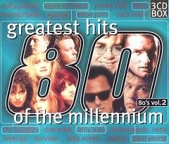 Greatest Hits Of The Millennium 80's Vol.2 (CD2)