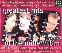 Greatest Hits Of The Millennium 90's Vol.3 (CD3)