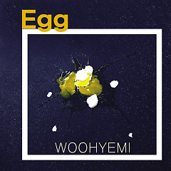 Egg (Single) - Woo Hye Mi