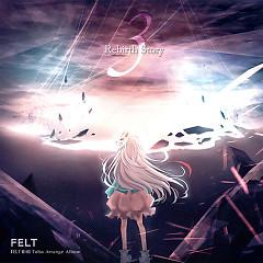 Rebirth Story III CD2 - FELT