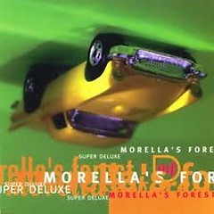 Super Deluxe - Morellas Forest