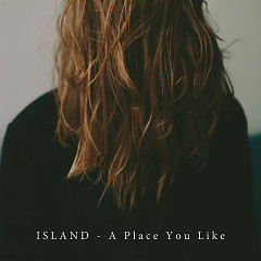 A Place You Like (EP) - ISLAND