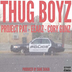 Thug Boyz (Single) - Dane Danja, Young Kros Beats, Project Pat, Eearz, Cory Gunz