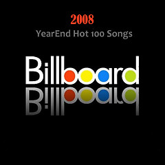 Billboard Hot 100 Of 2008 (CD5)