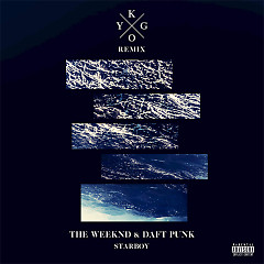 Starboy (Kygo Remix) - The Weeknd