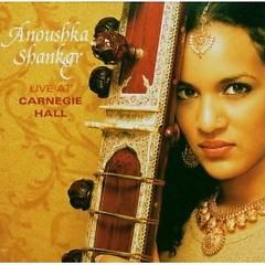 Live In Cornegie Hall - Anoushka Shankar