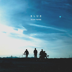 BLUE (Single) - Rude Paper
