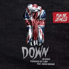 Down (Z Dot UK Remix) (Single) - Run The Jewels, Z Dot