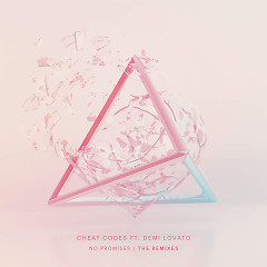 No Promises (Remixes) (EP) - Cheat Codes, Demi Lovato