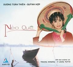 Nẻo Quê - Y Jang Tuyn,Trang Nhung ((Nhạc trữ tình))