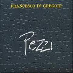 Pezzi - Francesco De Gregori