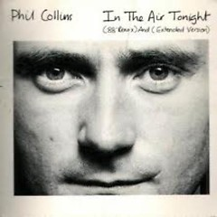 In The Air Tonight '88 Remix