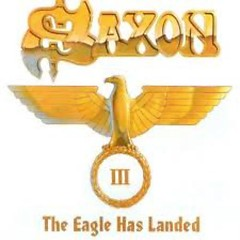 The Eagle Has Landed III (CD2) - Saxon