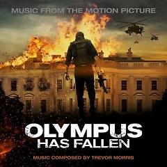 Olympus Has Fallen OST (Pt.1) - Trevor Morris