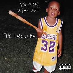 The Prelude - A$AP Ant