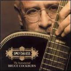 Speechless - Bruce Cockburn