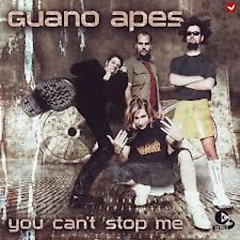 You Can't Stop Me (Singles) - Guano Apes