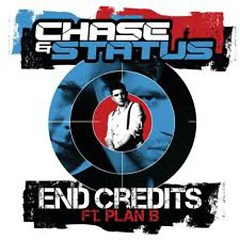 End Credits - Chase & Status