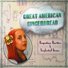 Great American Gingerbread - Rasputina