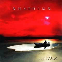 A Natural Disaster - Anathema